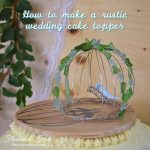 Birds of a feather | A rustic wedding cake topper