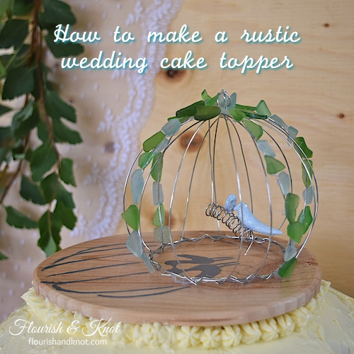 How to make a rustic wedding cake topper | by flourishandknot.com