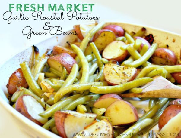 fresh-market-garlic-roasted-potatoes-and-green-beans