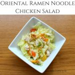 Oriental Chicken Salad | Guest Post by Ali