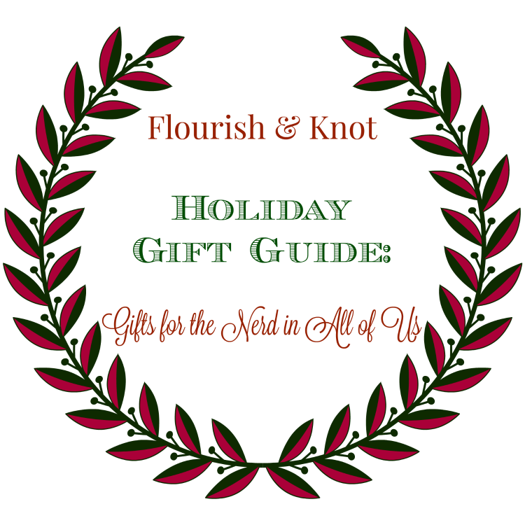 Flourish & Knot's 2015 Holiday Gift Guide | Gifts for the Nerd in All of Us