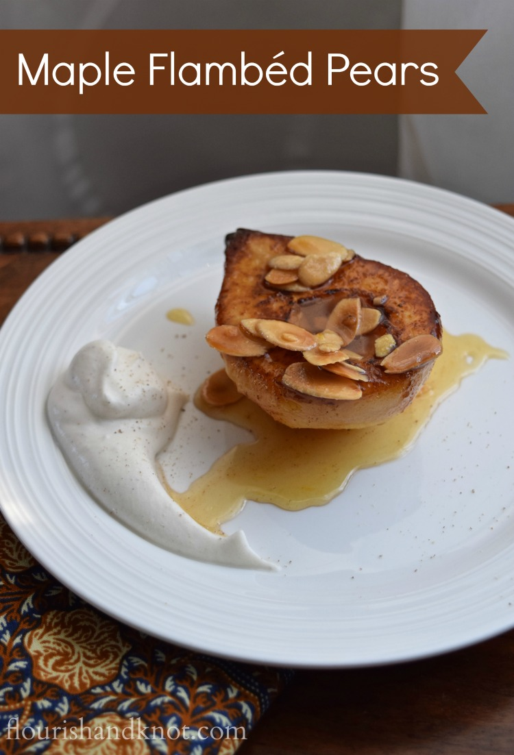 Maple Flambéd Pears | Flambéd Pears with a Maple-Orange Praline Glaze and Spiced Maple Cream | flourishandknot.com