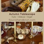 A Rustic & Whimsical Autumn Tablescape