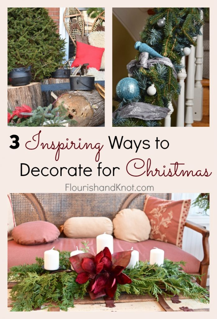 3 Inspiring Ways to Decorate for the Holidays | Christmas Decor | flourishandknot.com