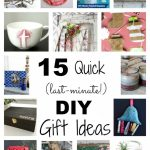 15 Quick (Last-Minute!) DIY Gift Ideas
