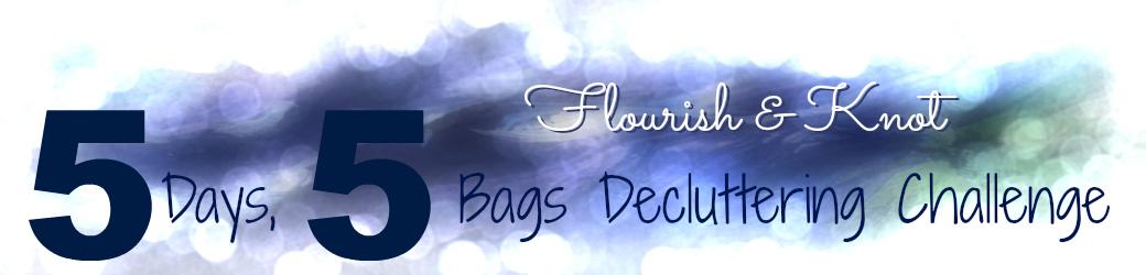 5 Days, 5 Bags Decluttering Challenge | Get rid of junk! | flourishandknot.com