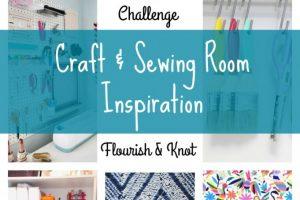 Craft & Sewing Room Inspiration | $100 Room Challenge | Flourish & Knot