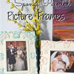 DIY Sponge-Painted Picture Frames | There for the Making