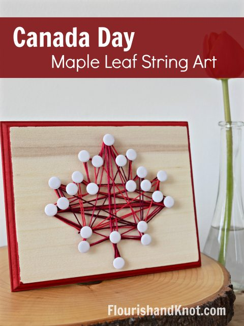 DIY Canada Day Maple Leaf String Art | Canada Day Crafts | Celebrate #Canada150 with some DIY string art!