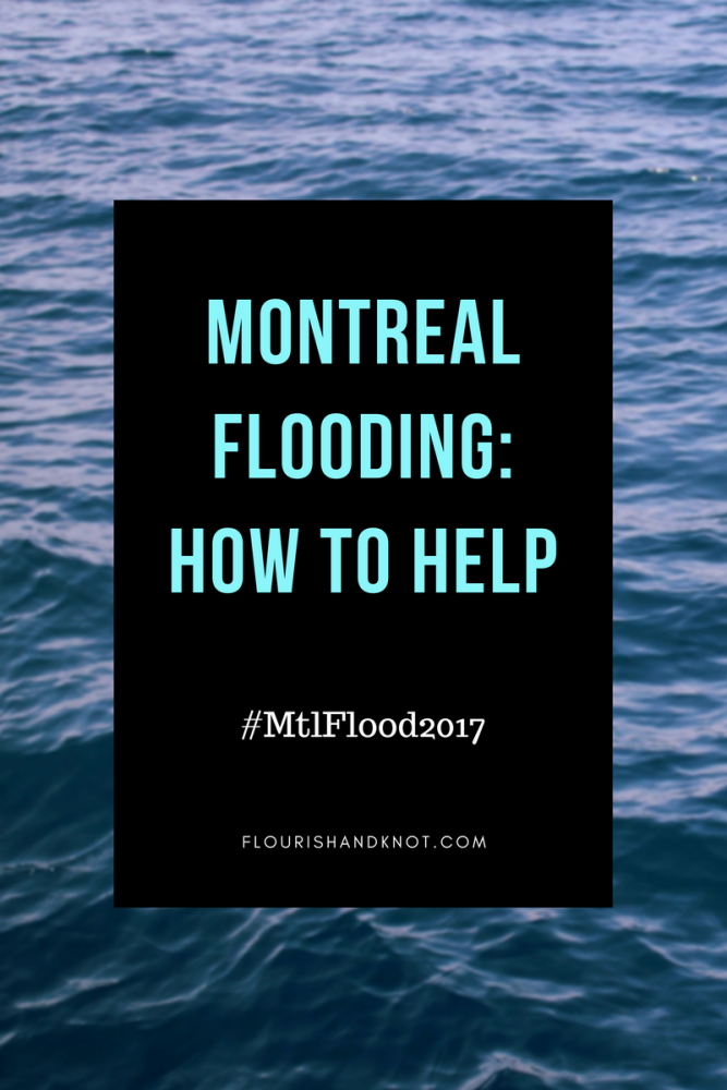 Why I'm Not Talking About DIY This Week | Montreal Flood 2017