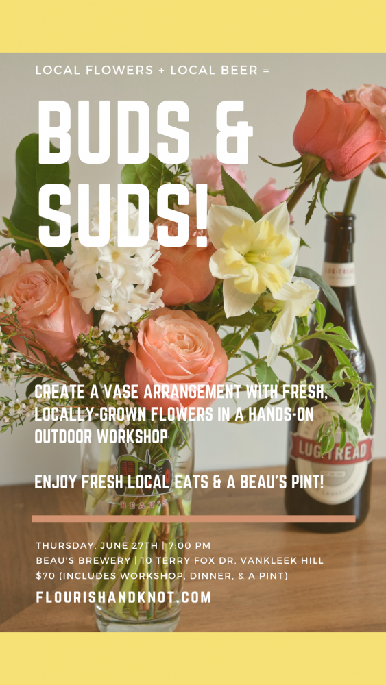 Buds & Suds Flower Arranging Workshop @ Beau's Brewery, Vankleek Hill