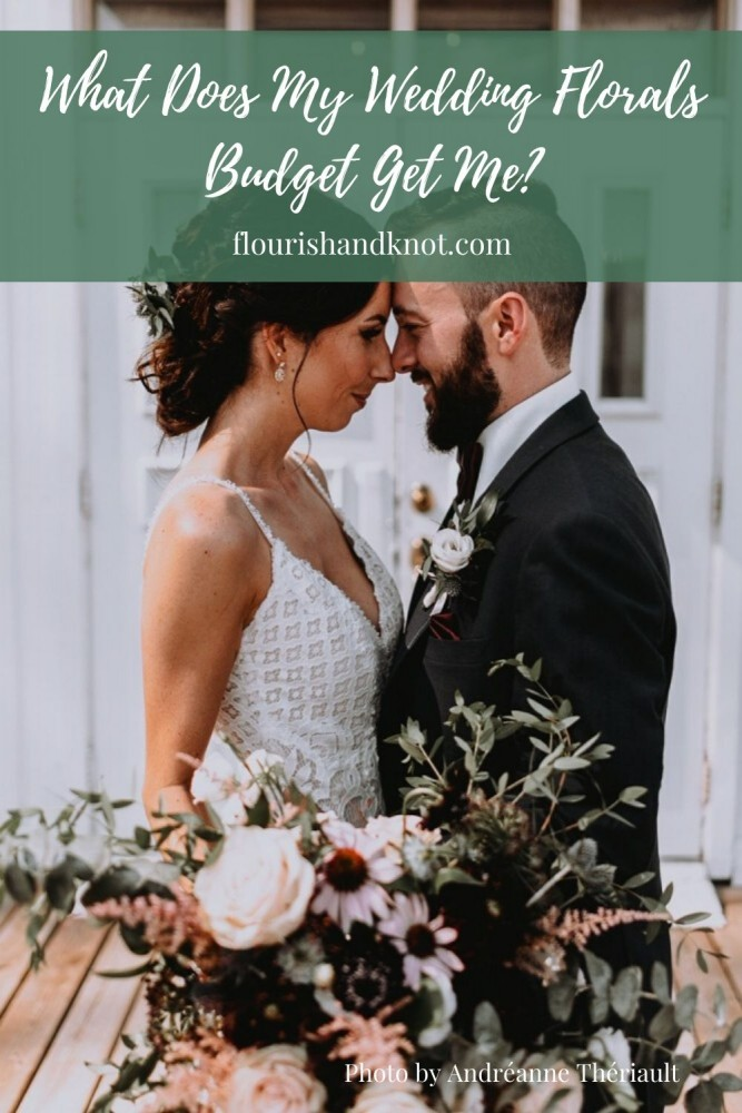 What does my wedding florals budget get me ( realistically)? | Flourish & Knot | Andréanne Thériault Photographe | wedding planning tips